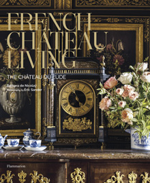 French Chateau Living book cover