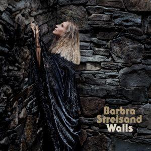"Barbra Streisand's ""Walls"""