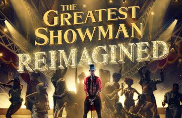 The Greatest Showman reimagined