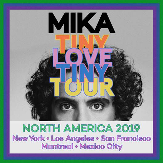 mika tiny love tiny tour